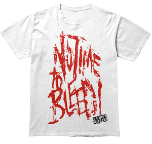 No Time To Bleed - White