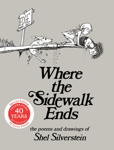 Where the Sidewalk Ends: Poems & Drawings by Shel Silverstein (Hardback)