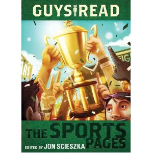 Jon Scieszka Guys Read #3 The Sports Pages