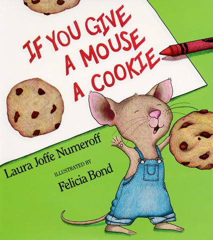 If You Give a Mouse a Cookie by Laura Joffe Numeroff (Big Book)