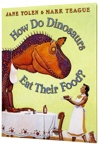 Jane Yolen How Do Dinosaurs eat Their Food Singapore