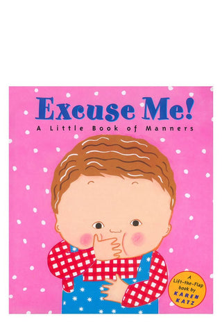 Karen Katz Excuse Me A Little Book of Manners Singapore