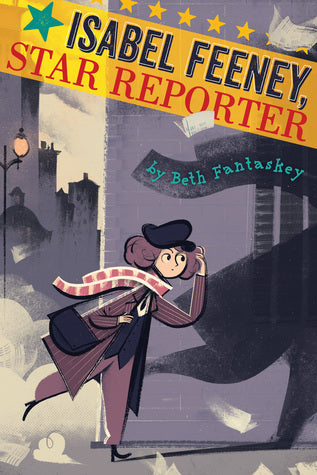 Isabel Feeney, Star Reporter by Beth Fantaskey (Paperback)
