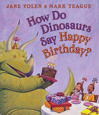 Jane Yolen How Do Dinosaurs Say Happy Birthday Singapore