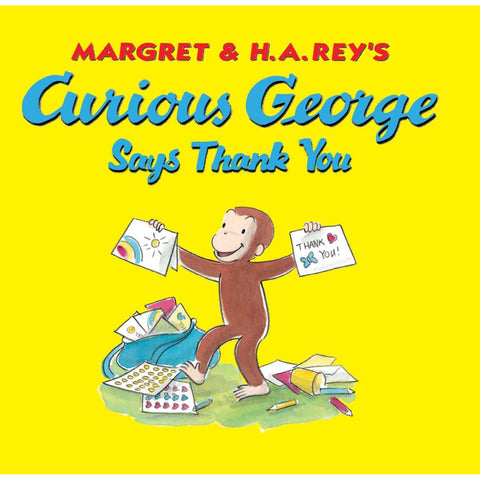 H A Rey Curious George Says Thank You Singapore