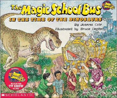 Joanna Cole The Magic School Bus in the Time of the Dinosaurs Singapore