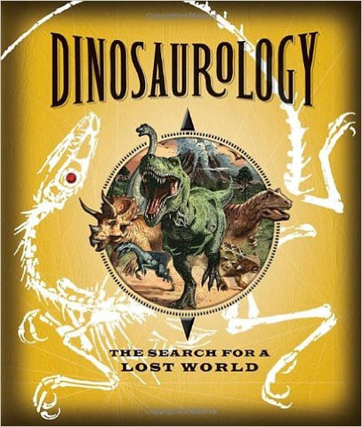 Dinosaurology The Search for a Lost World Singapore