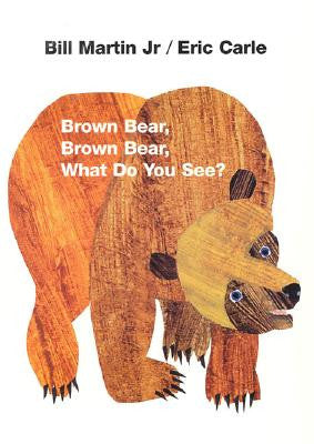 Eric Carle Bill Martin Jr Brown Bear Brown Bear What Do You See Singapore