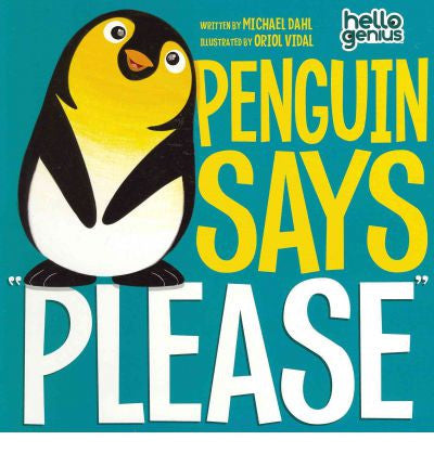 Michael Dahl Hello Genius Penguin Says Please Singapore