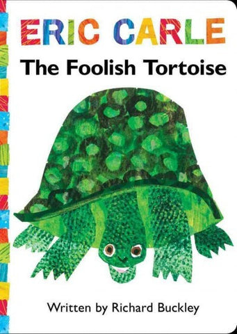 Eric Carle Richard Buckley The Foolish Tortoise Singapore