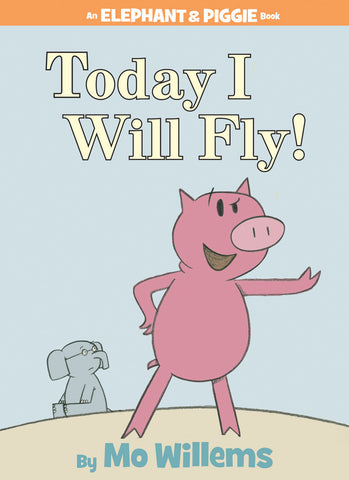 Mo Willems Elephant & Piggie #1 Today I Will Fly Singapore