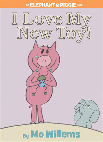 Mo Willems Elephant & Piggie #5 I Love My New Toy Singapore