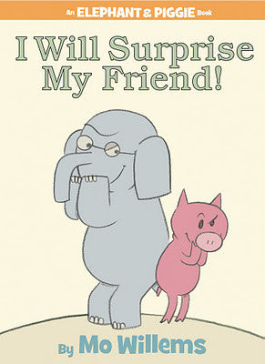 Mo Willems Elephant & Piggie #6 I Will Surprise My Friend Singapore