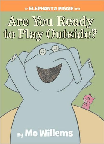 Mo Willems Elephant & Piggie #7 Are You Ready To Play Outside Singapore