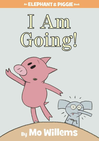 Mo Willems Elephant & Piggie #11 I am Going Singapore