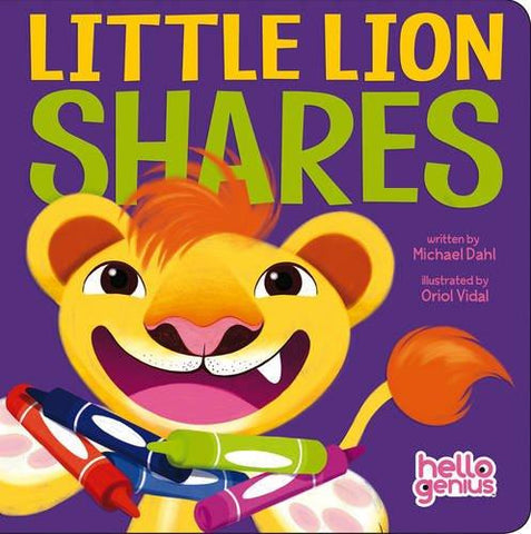 Hello Genius: Little Lion Shares by Michael Dahl (Board Book)