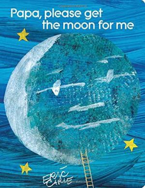 Eric Carle Papa Please Get the Moon for Me Singapore