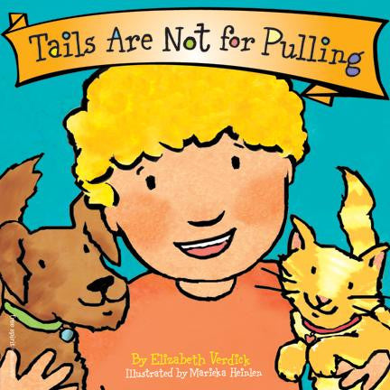 Elizabeth Verdick Best Behaviour Series Tails are not for Pulling Singapore