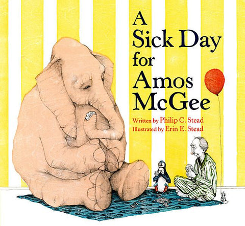 Philip C Stead A Sick Day for Amos McGee Singapore