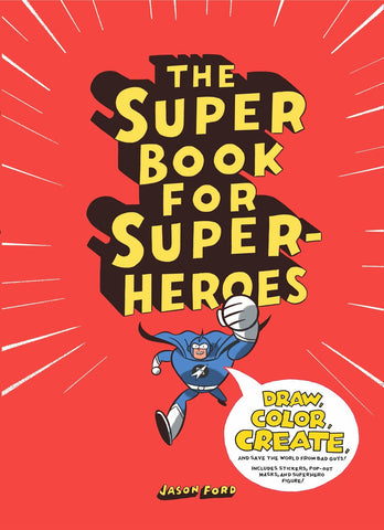 The Super Book for Super Heroes by Jason Ford (Paperback)