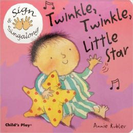 Twinkle, Twinkle, Little Star Sign & Singalong by Annie Kubler (Board Book)