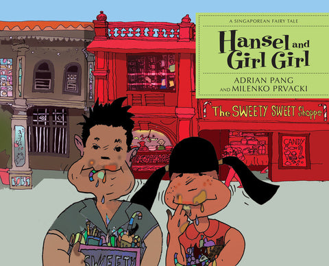 Hansel and Girl Girl by Adrian Pang (Paperback)