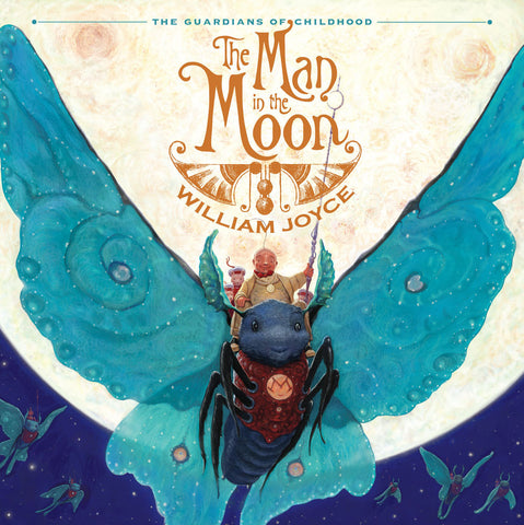 William Joyce The Man In The Moon Guardians of Childhood Singapore