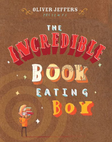Oliver Jeffers The Incredible Book Eating Boy Singapore