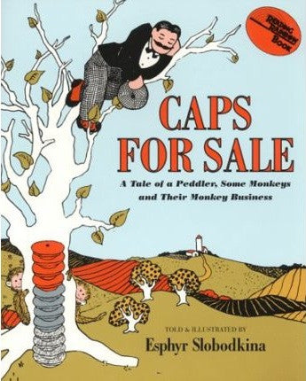 Esphyr Slobodkina Caps for Sale A Tale of a Peddler Some Monkeys and Their Monkey Singapore