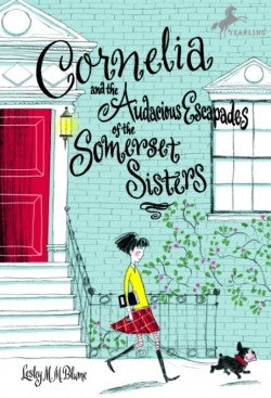 Lesley Blume Cornelia and the Audacious Escapades of the Somerset Sisters Singapore