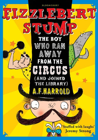 A F Harrold Fizzlebert Stump The Boy Who Ran Away From The Circus and joined the library Singapore