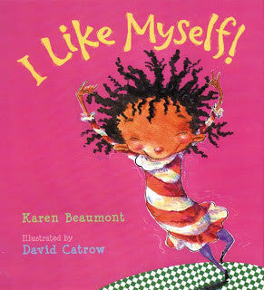 Karen Beaumont I Like Myself Singapore