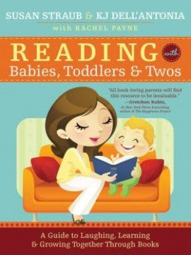 KJ Dell Antonia Susan Straub Reading with Babies Toddlers and Twos Singapore