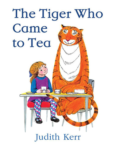 The Tiger Who Came To Tea by Judith Kerr (Hardback)