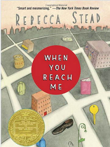 When You Reach Me by Rebecca Stead (Paperback) Winner of 2010 Newbery Medal