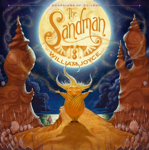 William Joyce The Sandman The Story of Sanderson Mansnoozie Guardians of Childhood Singapore