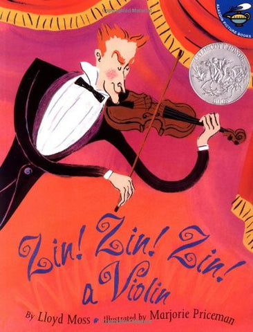 Zin! Zin! Zin! A Violin by Lloyd Moss (Paperback) Winner of 1996 Caldecott Honor