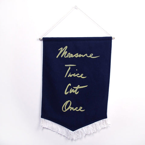 Measure Twice Cut Once Banner