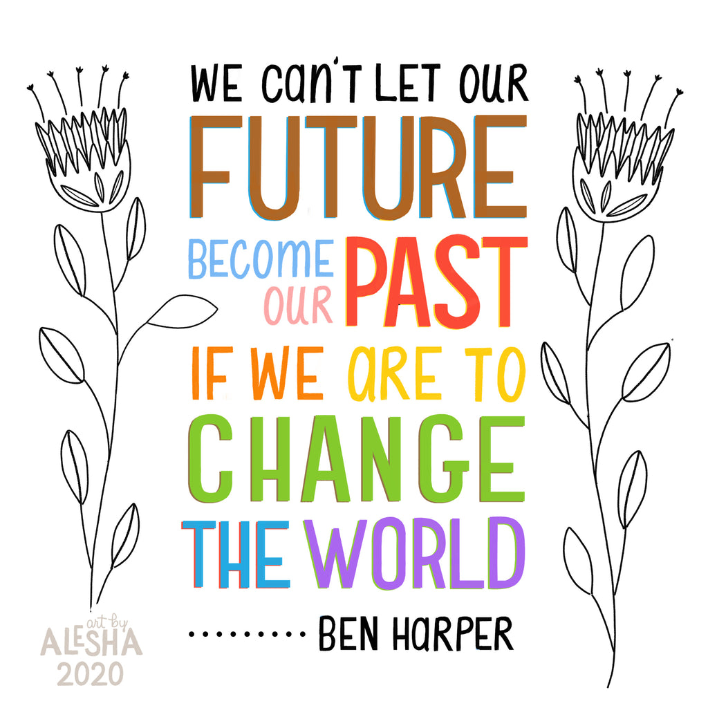 If We Are to Change the World...