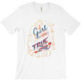 Oh Girl, You Know it's True! T-Shirts
