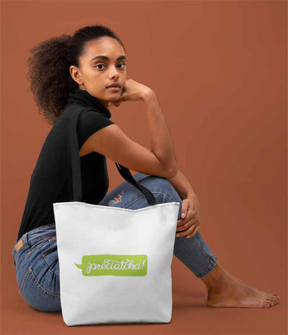 The Original 'preciatcha Tote Bag