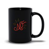 Bright & Shiny NO Black Mug