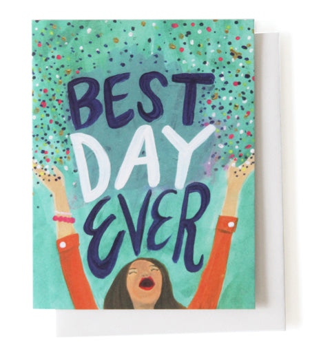 Thimblepress - Best Day Ever Greeting Card