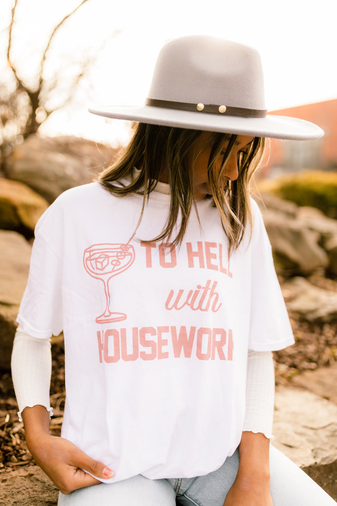 To Hell With Housework Oversized Tee