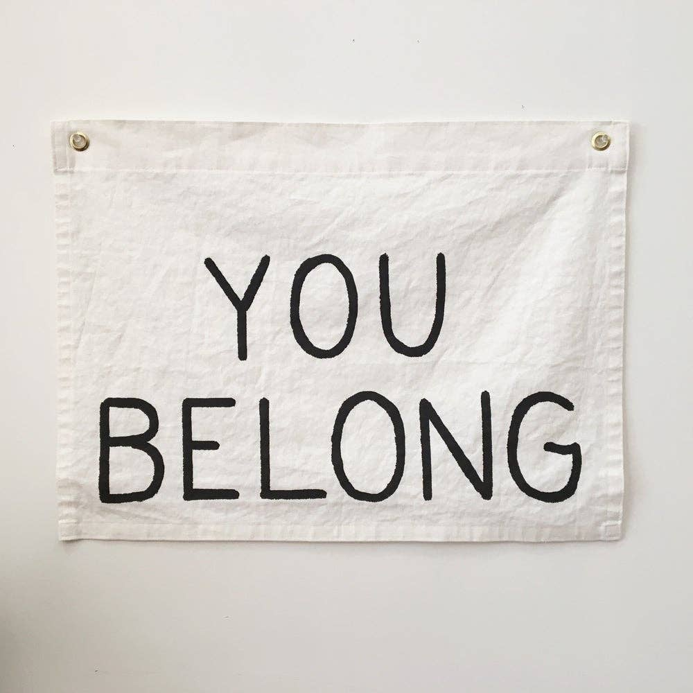 Secret Holiday - YOU BELONG Flag / ivory
