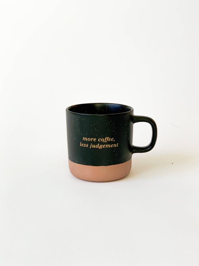 (CURBSIDE / PICK UP ONLY!)  Less Judgement Coffee Mug