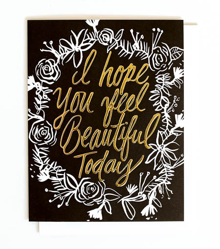 Thimblepress - Beautiful Today Gold Foil + Emboss Greeting Card