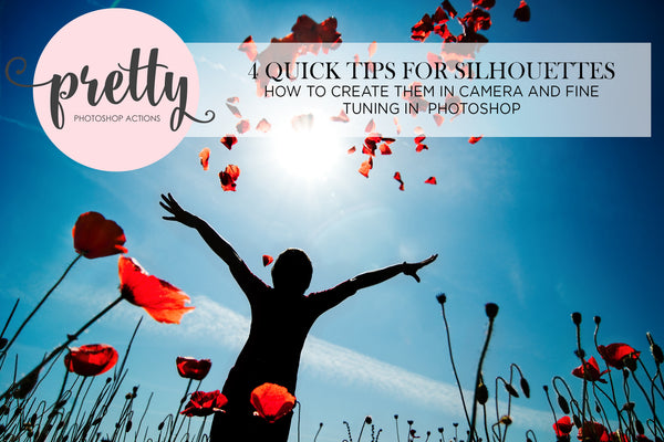 4 Quick Tips for Easy Silhouettes