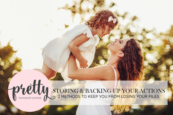 Storing & Backing Up Your Photoshop Actions