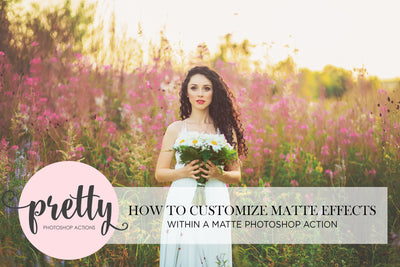 How to Customize the Effect of a Matte Photoshop Action